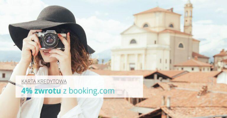 Najlepsza karta dla podróżników i 4% zwrotu za transakcje na Booking.