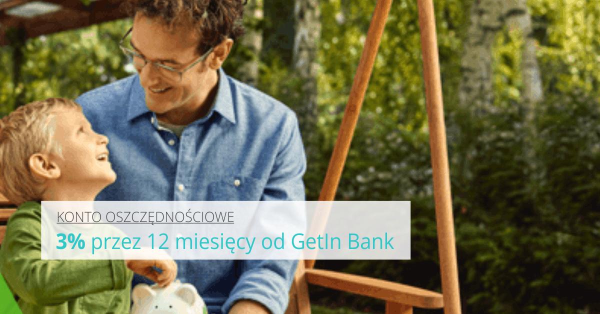 Gwarantowane 3% od Getin Bank