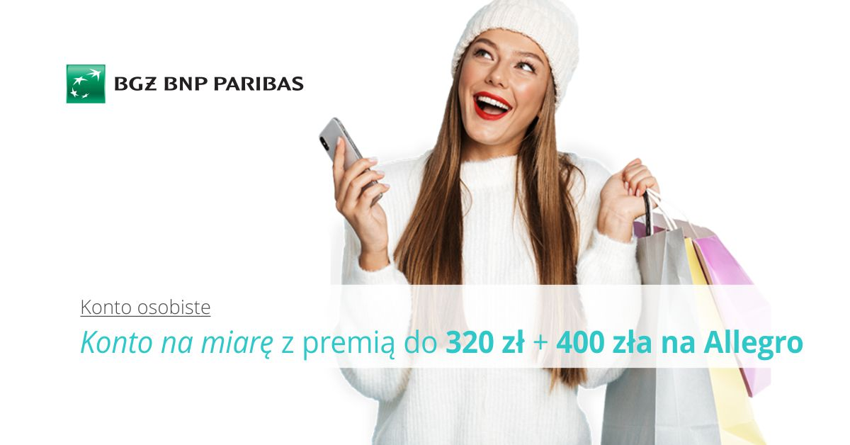Konto na miarę Twoich potrzeb i 320 zł premii